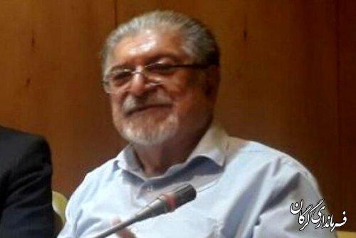 پیام تسلیت فرماندار شهرستان گرگان در پی درگذشت اولین استاندار گلستان