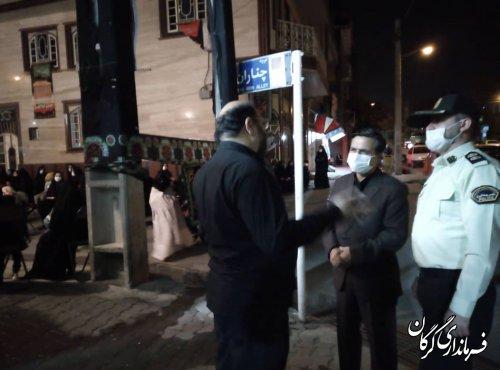 سرکشی و حضور فرماندار گرگان از هیئات مذهبی سطح شهرستان